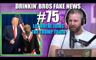 Drinkin' Bros Fake News #75 – Lil Wayne Joins The Trump Train