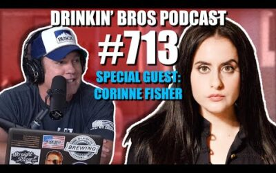 Drinkin' Bros Podcast Episode #713 – Special Guest Corinne Fisher