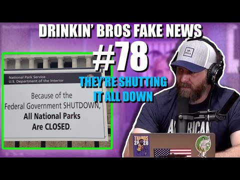 Drinkin' Bros Fake News #78 - They're Shutting It All Down