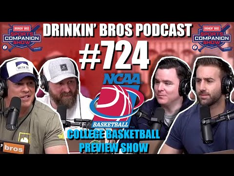 Drinkin' Bros Podcast #724 – DB Sports Companion 11/24/20 – College Basketball Preview Show