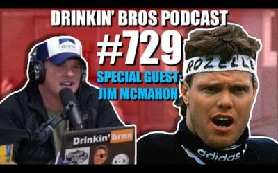 Drinkin' Bros Podcast Episode #729 – Special Guest Jim McMahon