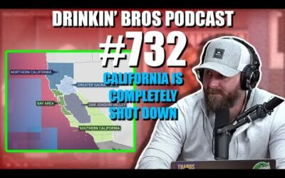 Drinkin' Bros Podcast #732 – California Is Completely SHUTDOWN