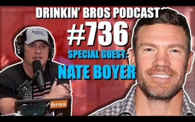 Drinkin' Bros Podcast #736 – Special Guest Nate Boyer