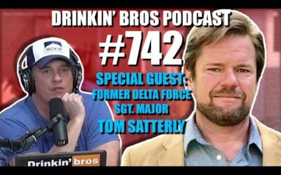 Drinkin' Bros Podcast #742 – Special Guest Former Delta Force SGT. Major Tom Satterly