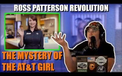 Ross Patterson Revolution #591 – The Mystery Of The AT&T Girl