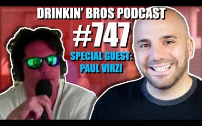 Drinkin' Bros Podcast #747 – Special Guest Paul Virzi