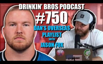 Drinkin' Bros Podcast #750 – Dan's Overseas Playlist