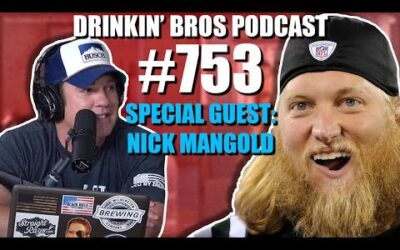 Drinkin' Bros Podcast #753 – AFC and NFC Championship Prediction Show W/Special Guest Nick Mangold