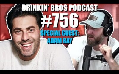 Drinkin' Bros Podcast #756 – Special Guest Adam Ray