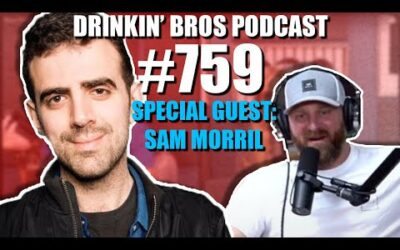 Drinkin' Bros Podcast #759 – Special Guest Sam Morril