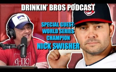 Drinkin' Bros Sports – Special Guest World Series Champion Nick Swisher