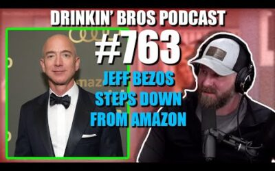 Drinkin' Bros Podcast #763 – Jeff Bezos Steps Down From Amazon
