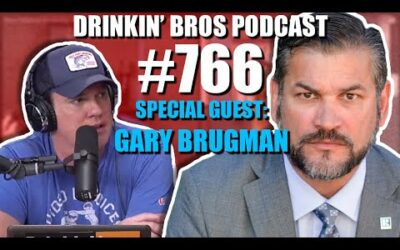 Drinkin' Bros Podcast #766 – Special Guest Gary Brugman, Border Patrol Agent Pardoned by Trump