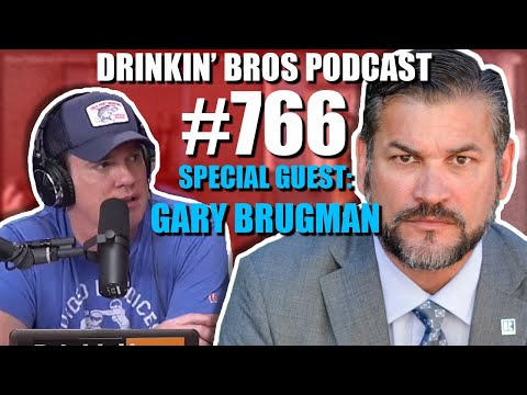 Drinkin' Bros Podcast #766 - Special Guest Gary Brugman