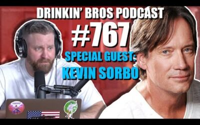 Drinkin' Bros Podcast #767 –  Special Guest Kevin Sorbo