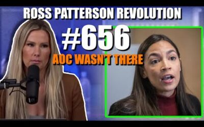 Ross Patterson Revolution #656 – AOC Wasn't There