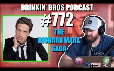 Drinkin' Bros Podcast #772 – The Richard Marx Saga