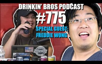 Drinkin' Bros Podcast #775​​ – Special Guest Freddie Wong