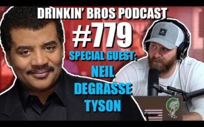 Drinkin' Bros Podcast Episode #779 – Special Guest Neil deGrasse Tyson