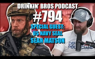 Drinkin' Bros Podcast Episode #794 – Special Guest US Navy SEAL Sean Matson
