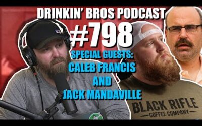 Drinkin' Bros Podcast Episode #798 – Special Guests Caleb Francis and Jack Mandeville