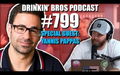 Drinkin' Bros Podcast Episode #799​ – Special Guest Yannis Pappas