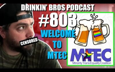 Drinkin' Bros Podcast Episode #803 – Welcome To MTEC