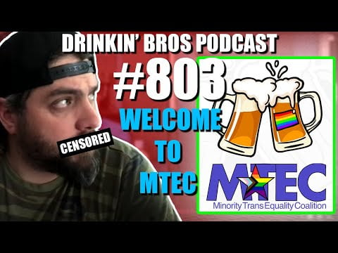 Drinkin' Bros Podcast Episode #803 - Welcome To MTEC