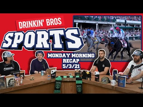 Drinkin' Bros Sports #34 - Monday Morning Recap 5/3/21