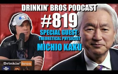 Drinkin' Bros Podcast #819 – Special Guest Theoretical Physicist Michio Kaku