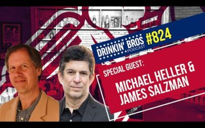 Drinkin' Bros Podcast #824 – Talking NFT's With Special Guests Michael Heller And James Salzman