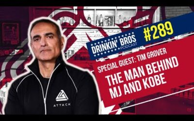 Drinkin' Bros Podcast #829 – Special Guest Tim Grover, the Man Behind MJ and Kobe