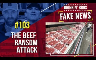 Drinkin' Bros Fake News #103 – The Beef Ransomware Attack