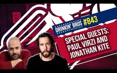Drinkin' Bros Podcast #843 – Special Guests Paul Virzi and Jonathan Kite