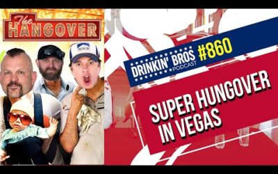 Drinkin Bros Podcast  860 – Super Hungover In Vegas