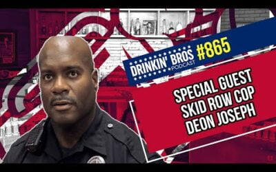 Drinkin' Bros Podcast 865 – Special Guest Skid Row Cop Deon Joseph