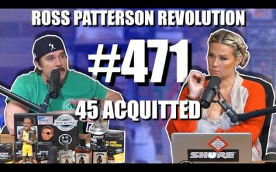 Ross Patterson Revolution #471 – 45 Acquitted