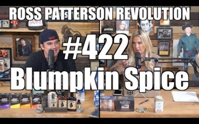 Ross Patterson Revolution #422 – Blumpkin Spice